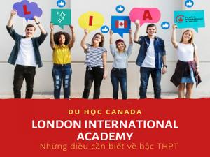 Hội thảo: Những điều cần biết về Du học Canada bậc trung học – London International Academy