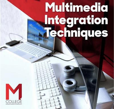 Multimedia Intergration Techniques