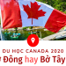 Du học Canada Hè 2020: Bước đệm trở thành công dân toàn cầu